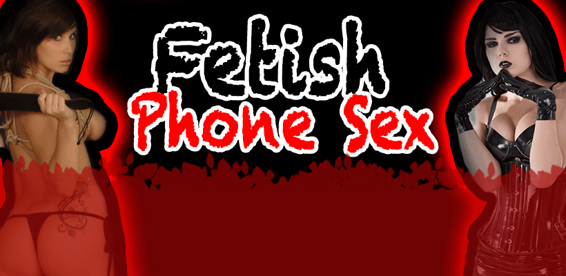 fetish phone sex